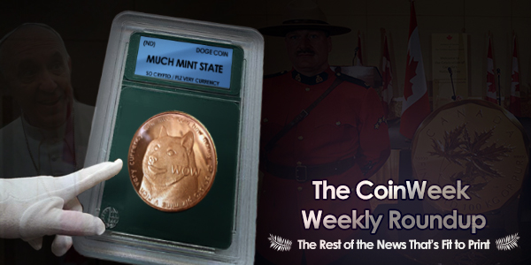 CoinWeek Weekly Coin & Currency News Roundup