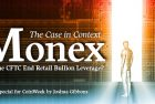 Monex: Will the CFTC End Retail Bullion Leverage?