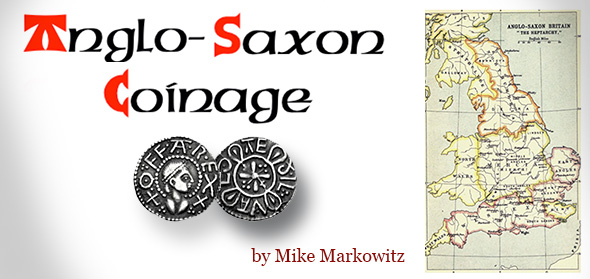Anglo-Saxon Coins - Mike Markowitz