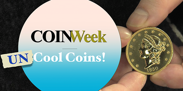 CoinWeek UNCOOL Coins episode 1 - The Case of the 1859 Double Eagle