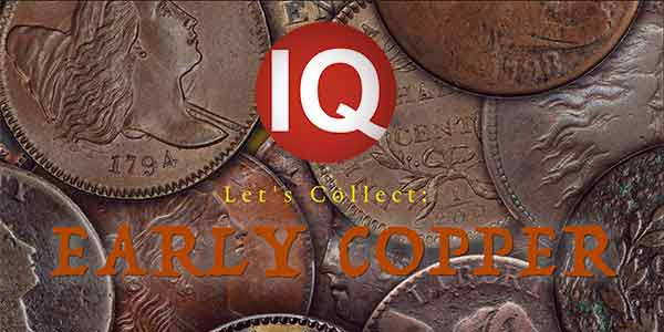 Early American Coppers CoinWeek IQ Video Title Card