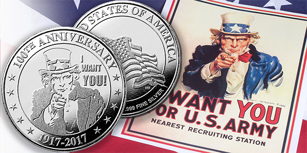 "Dillon Gage Metals introduces new .999 silver rounds commemorating the 100th anniversary of the famous patriotic ""I Want You"" U.S. Army recruitment poster"