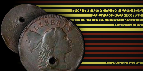 Early American Copper Struck Counterfeits