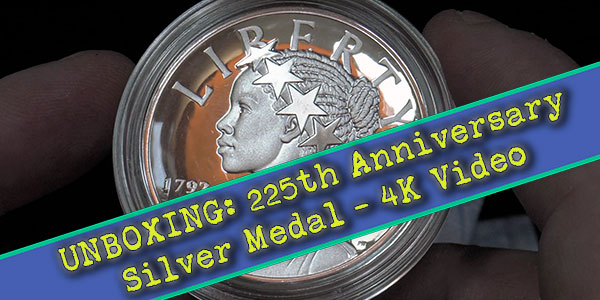 United States Mint 2017 American Liberty 225th Anniversary Silver Proof Medal 4K Unboxing Video from CoinWeek