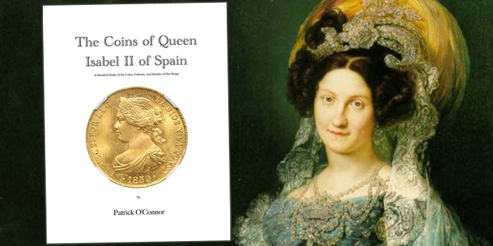 The Coins of Queen Isabel II of Spain - Patrick O'Connor