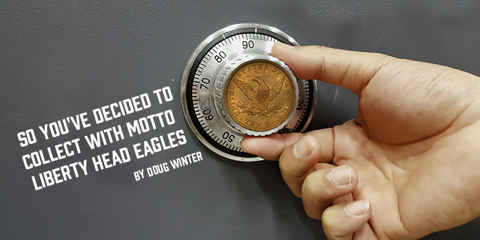Doug Winter With Motto Liberty Head Eagles - US Coins