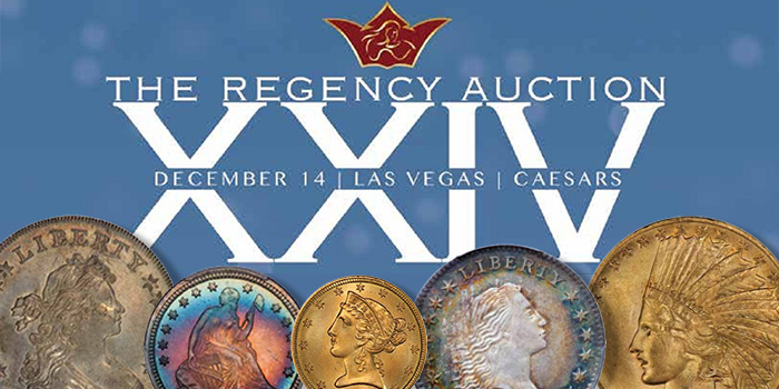 Regency Auction XXIV Highlights - US Coins - Legend Rare Coin Auctions