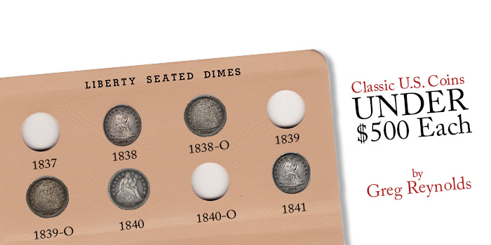 Classic U.S. Coins for Less than $500 - Greg Reynolds - Seated Liberty Dimes