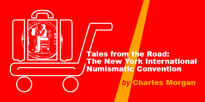 Tales from the Road: The New York International Numismatic Convention