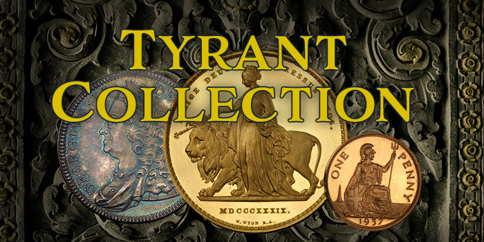 The Tyrant Collection - Most Valuable Coin Collection