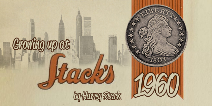 Stack's 1960s Numismatic Family Harvey Stack