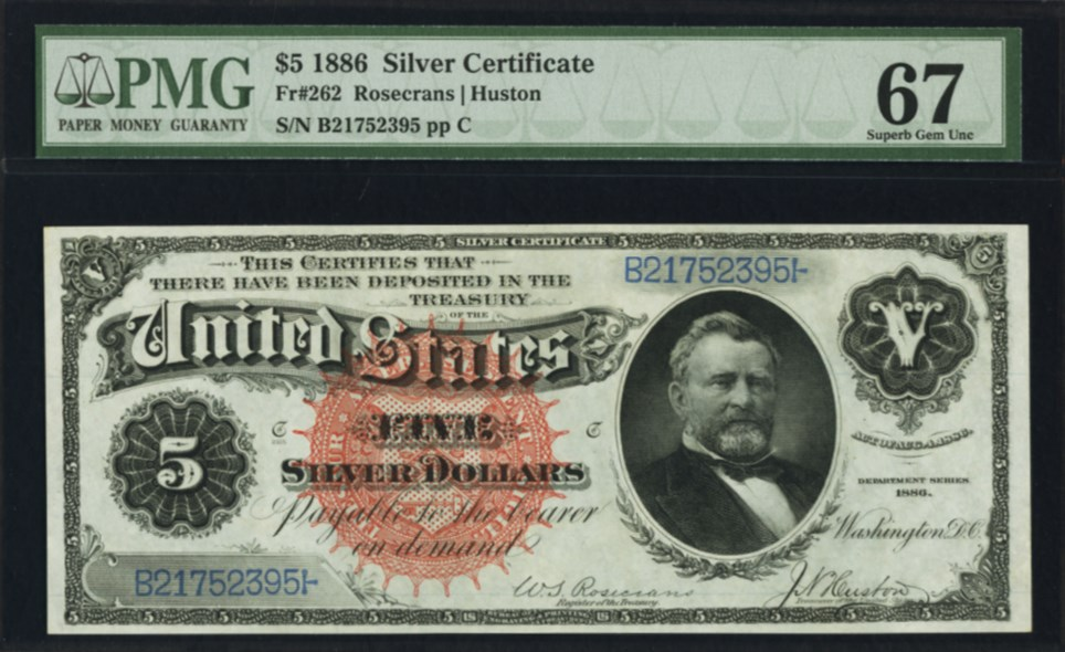 $5 1886 Silver Certificate Fr#262, front. PMG graded 67 Superb Gem Uncirculated