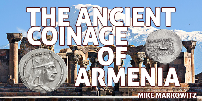Mike Markowitz - the Ancient Coinage of Armenia
