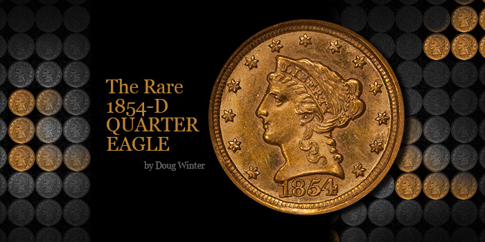 Doug Winter 1854-D Quarter Eagle