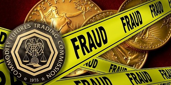 Commodity Futures Trading Commission (CFTC), precious metals crime and fraud