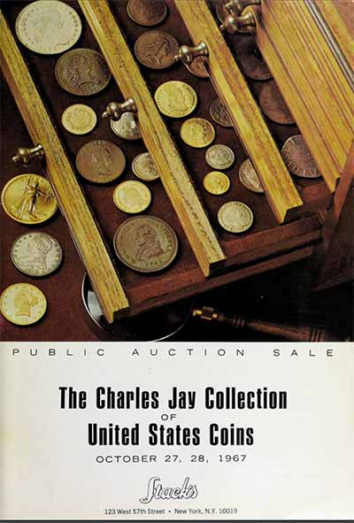 Charles Jay Collection of United States Coins