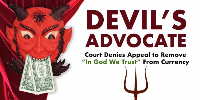 Devil's Advocate - In God We Trust Currency