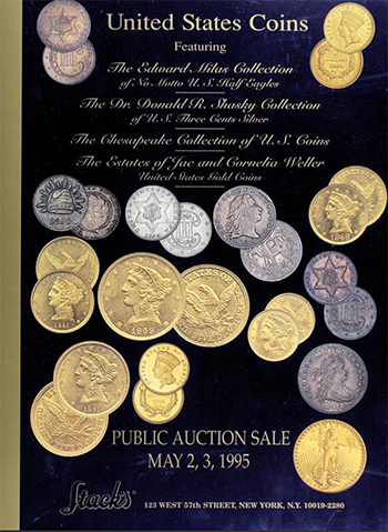 Stack's May 2, 3, 1995 United States Coin Auction Catalog - Ed Milas