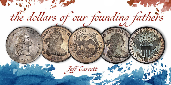 Jeff Garrett - Dollars of Our Founding Fathers