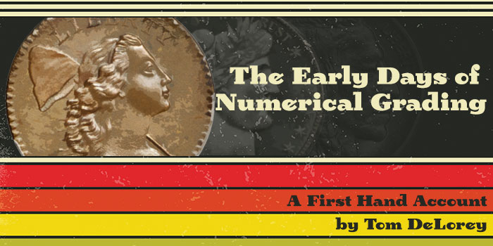 The Early Days of Numerical Grading - Tom DeLorey