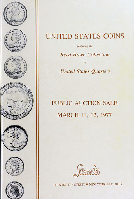 Reed Hawn March 11, 12, 1977 United States Quarters Auction Stack's