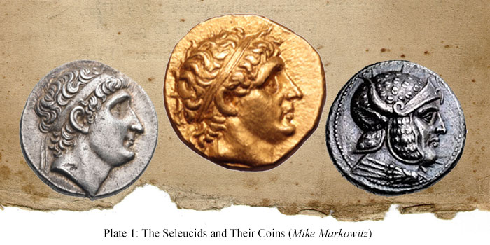 The Seleucids and Their Coins: Part I