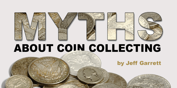 Myths About Coin Collecting