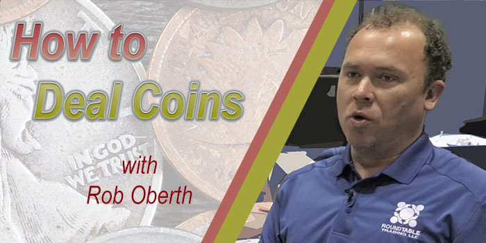 CoinWeek Video: How to Deal Coins (with Rob Oberth)