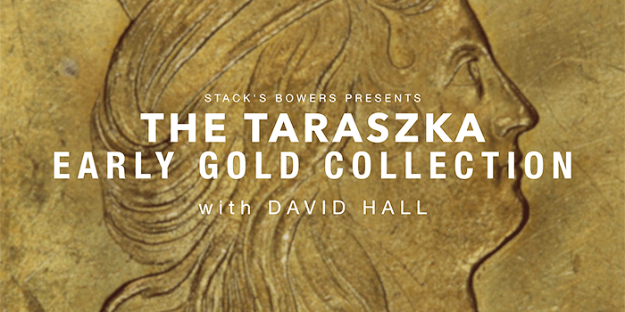 CoinWeek Video: The Taraszka Early Gold Collection with David Hall