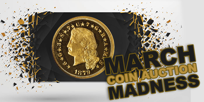 Coin Market: March Online Auction Madness