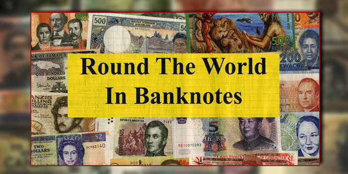 Round the World in Banknotes - Coincraft
