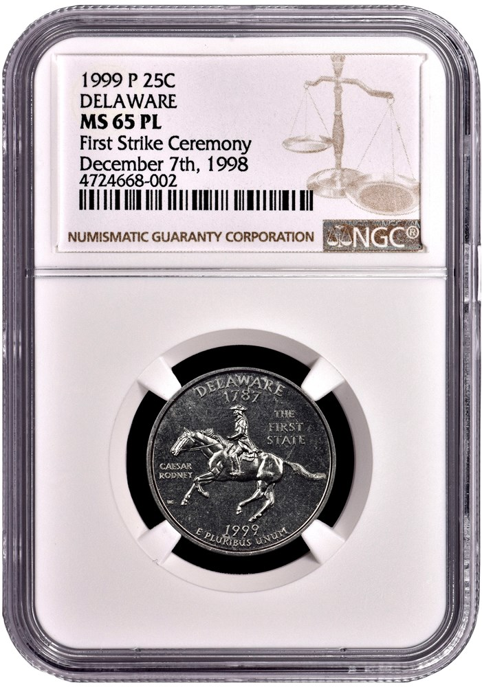 First Strike Ceremony 1999 Delaware Quarter, certified MS65 PL by NGC