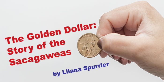 The Golden Dollar: Story of the Sacagawea Dollar