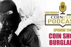 CoinWeek Podcast #114: Coin Shop Theft