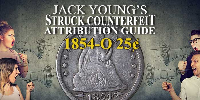 Jack Young's Struck Counterfeit Attribution Guide - 1843-O 25¢