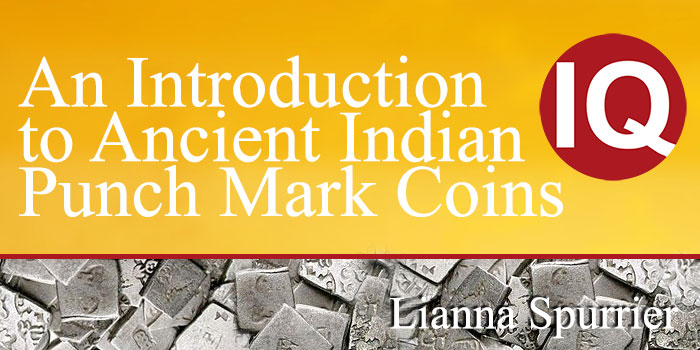 An Introduction to Ancient Indian Punch Mark Coins