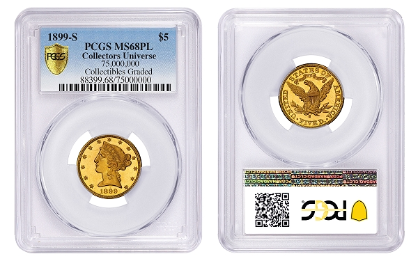 This 1899-S Half Eagle is graded PCGS MS68PL. (Photo credit: Professional Coin Grading Service www.PCGS.com).