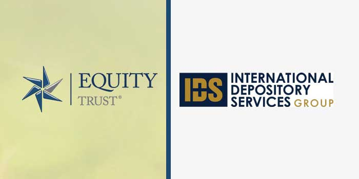 Equity Trust Partners with IDS for IRA Bullion Storage Solution