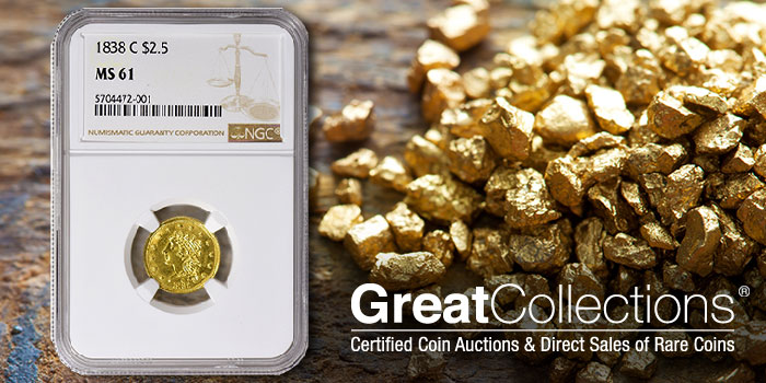 Mint State 1838-C Quarter Eagle Gold Coin Offered at GreatCollections