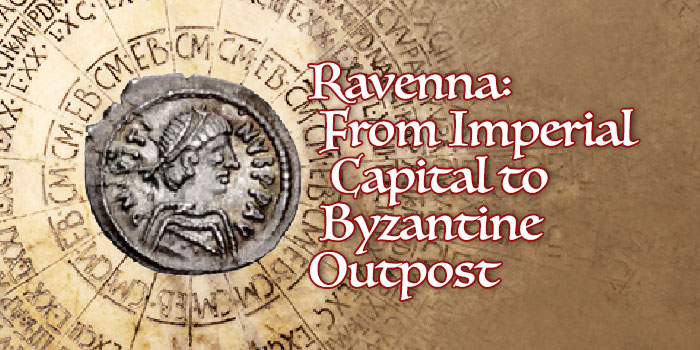 CoinWeek Ancient Coin Series - Ravenna: From Imperial Capital to Byzantine Outpost