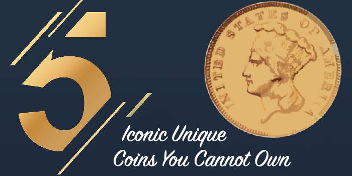 5 Iconic Unique US Coins You Can't Own