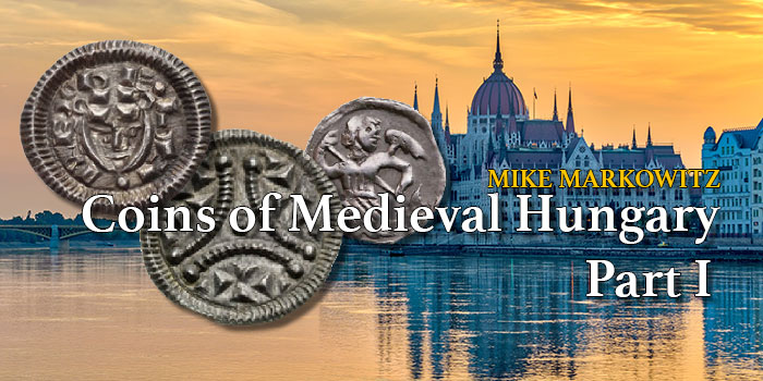 Coins of Medieval Hungary: Part I