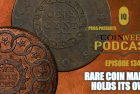 CoinWeek Podcast: Rare Coin Market Holds Its Own (With Russ Augustin)