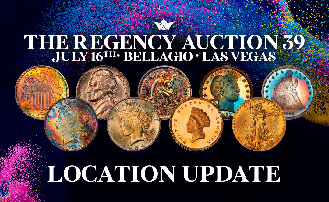Location Update for Legend Rare Coins Auction Regency 39