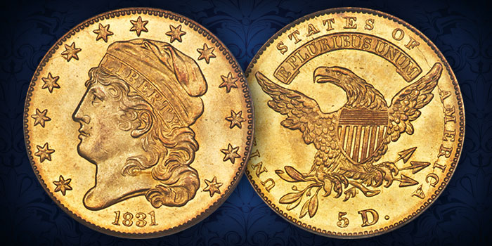 Early U.S. Gold Coins - One of the Finest Known 1831 Half Eagles