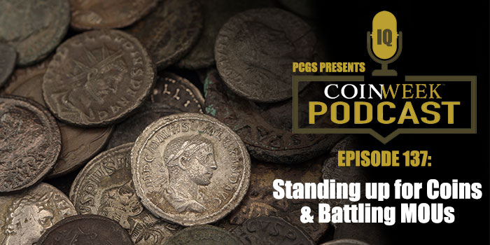 CoinWeek Podcast Peter Tompa Cultural Property MOU Ancient Coins Roman Imperial