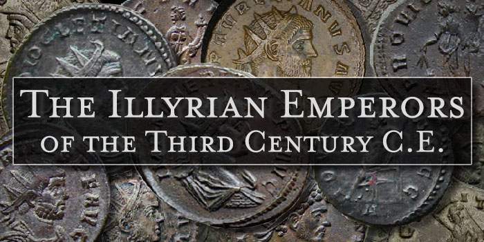 Coins of the Illyrian Emperors of the Third Century