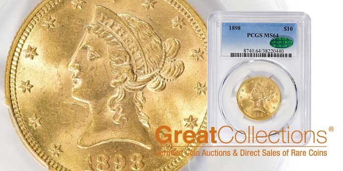 Mint State 1898 Liberty Head $10 Gold Eagle Offered by GreatCollections