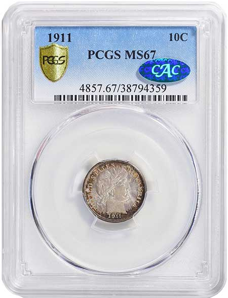 1911 Barber Dime in PCGS MS-67 CAC