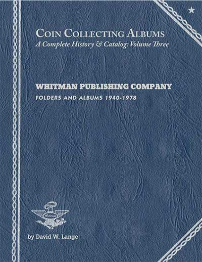 Coin Collecting Albums by David W. Lange
